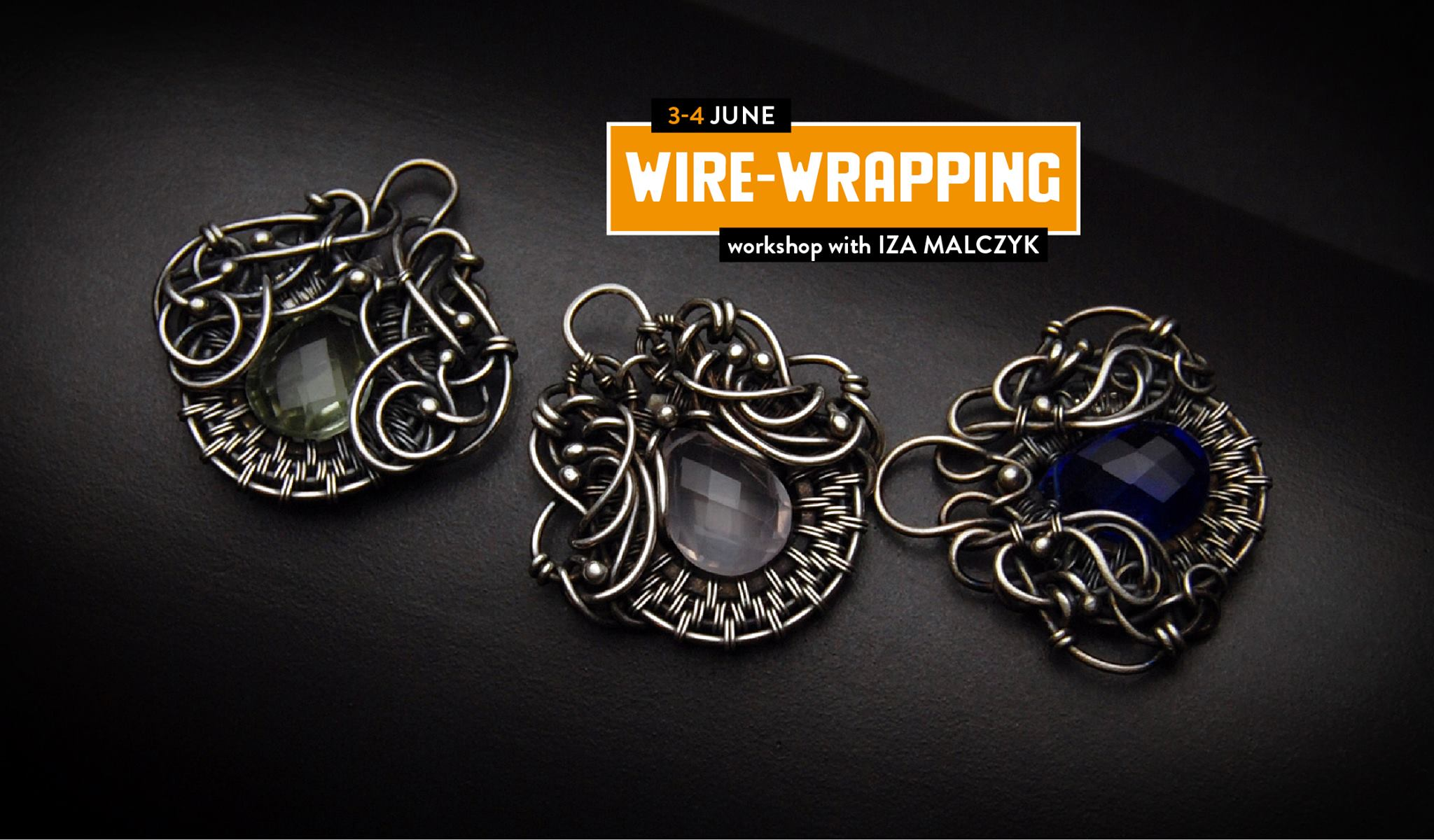 Wire Wrapping And Layering Workshop With Iza Malczyk How To A Wytwrnia Antidotum